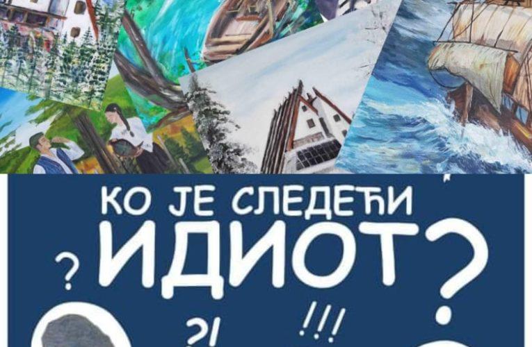 """Вечерас изложба слика насталих на ликовној колонији """"Хајдучке воде 2021"""",представа ,,Ко је следећи идиот"""" након изложбе"""